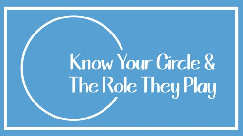 Who's In Your Circle?