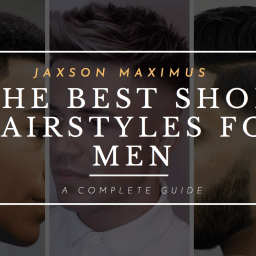 THE BEST SHORT HAIRSTYLES FOR MEN THAT YOU NEED TO TRY