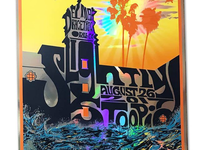Slightly Stoopid -Band Tour Poster for Del Mar Aug 26 2017