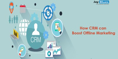 How CRM can Boost Offline Marketing