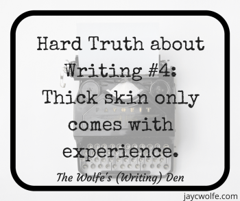 hard truths about writing thick skin