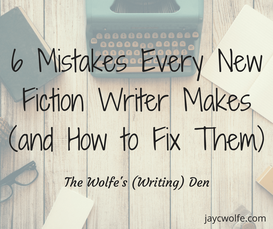 writing mistakes fiction writers
