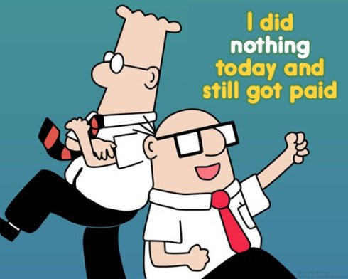 funny-Dilbert-did-nothing-still-got-paid
