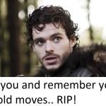 Games of Thrones Meme : Rains of Castamere