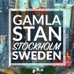 Gamla Stan – Stockholm, Sweden