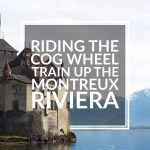 Riding the Cog Wheel Train Up The Montreux Riviera