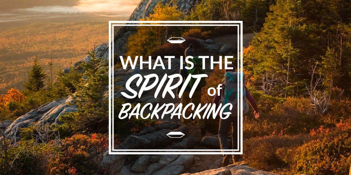 spirit of backpacking