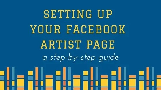 How To Set Up Your Facebook Artist Page