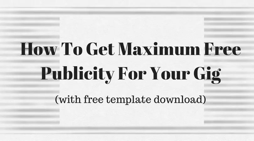 how to get maximum free publicity from a jazz promoter