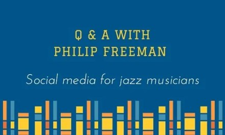Social Media For Jazz Musicians <br> Q & A with Philip Freeman