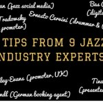 9 Tips From 9 Jazz Industry Experts <br>(2016 Roundup)