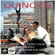 Quincy Jones With Harry Arnold And His Swedish Radio Studio Orchestra* ‎– Quincy's Home Again 1964 Columbia Records