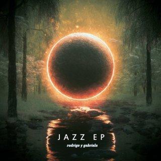 Rodrigo y Gabriela, The Jazz EP