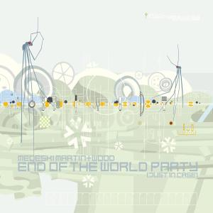 Medeski Martin and Wood: End of the World Party (Just in Case)
