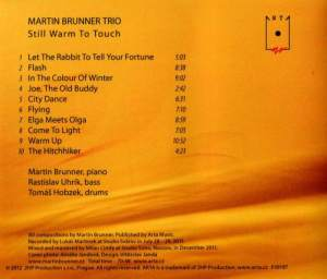 "POLEMIKA NAD CD TRIA MARTINA BRUNNERA ""STILL WARM TO TOUCH"""