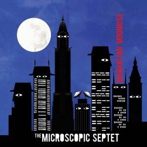 Microscopic_Septet-Manhattan_Moonrise-cover