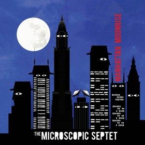Microscopic_Septet-Manhattan_Moonrise-cover