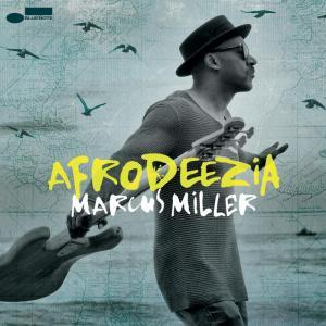Marcus Miller: Afrodeezia aneb Když fúzi přejí múzy