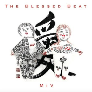 the-blessed-beat-miv