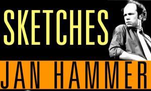 Jan Hammer vydáva album Sketches in Jazz