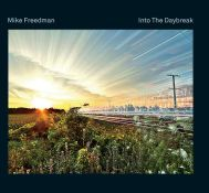 MIKE FREEDMAN: Into the Daybreak