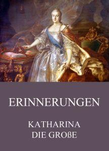 Katharina die Große Erinnerungen