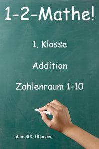 1-2-Mathe! - 1.Klasse - Addition Zahlenraum 1-10
