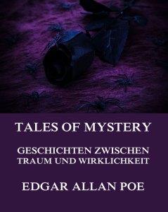 Tales of Mystery - Geschichten zwischen Traum und Wirklichkeit