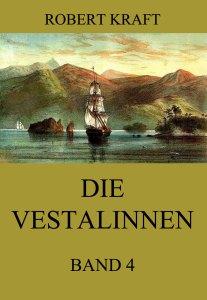 Die Vestalinnen, Band 4