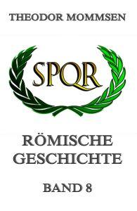 Römische Geschichte, Band 8