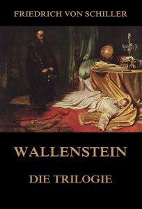 Wallenstein - Die Trilogie