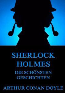 Sherlock Holmes Die schönsten Geschichten
