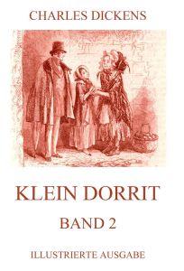Klein Dorrit Band 2