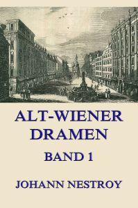Alt-Wiener Dramen Band 1