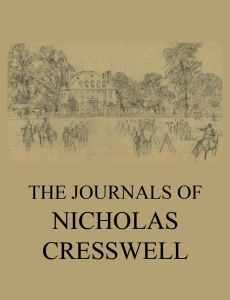 The Journals of Nicholas Cresswell