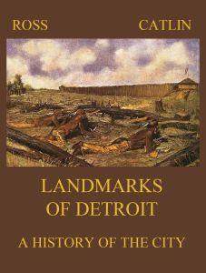Landmarks of Detroit