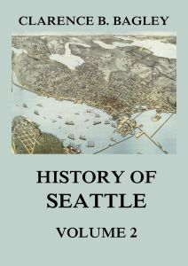 History of Seattle Volume 2