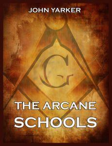 The Arcane Schools