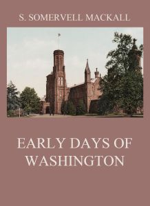 Early Days Of Washington