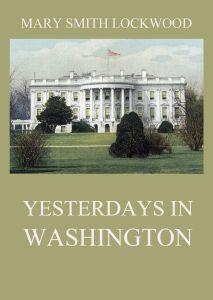 Yesterdays in Washington
