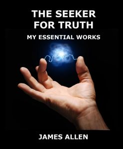 The Seeker For Truth - My Essential Works