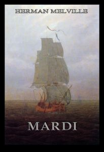 Mardi: And A Voyage Thither