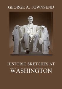 Historic Sketches At Washington