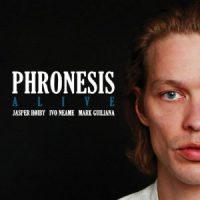 PHRONESIS: Alive