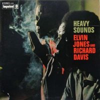 ELVIN JONES and RICHARD DAVIS » Heavy sounds