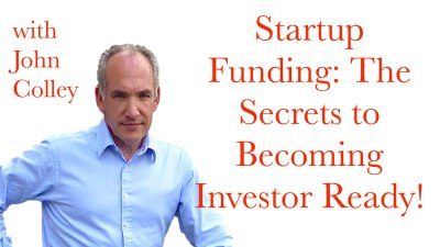 Startup Funding- The Secrets to Becoming Investor Ready!.001