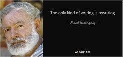 quote-the-only-kind-of-writing-is-rewriting-ernest-hemingway-124-27-19