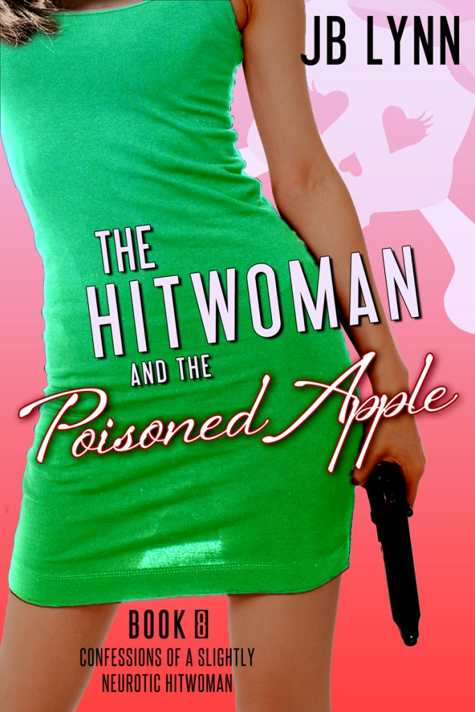The Hitwoman and the Poisoned Apple by JB Lynn cover