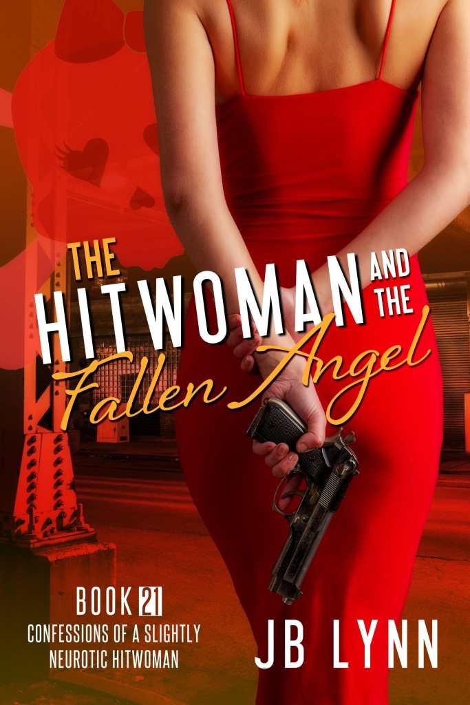 Cover of The Hitwoman and the Fallen Angel by JB Lynn