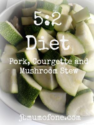 5:2 diet Pork, courgette and mushroom stew.